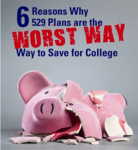 Learn why 529s may not be the best way to save for college.
